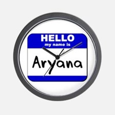 hello my name is aryana  Wall Clock