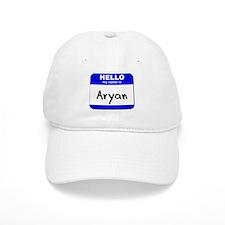 hello my name is aryan Baseball Cap