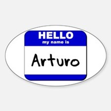 hello my name is arturo Oval Decal