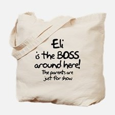 Eli is the Boss Tote Bag