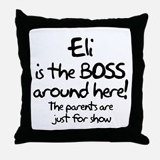 Eli is the Boss Throw Pillow
