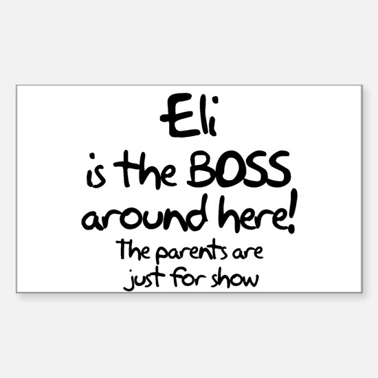 Eli is the Boss Rectangle Decal
