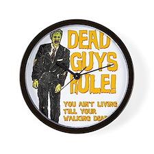 Zombie - Dead Guys Rule Wall Clock