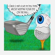Keep Your Eye on the Ball Tile Coaster
