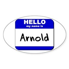 hello my name is arnold Oval Decal