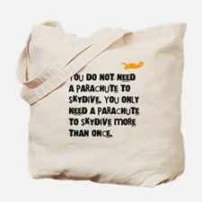 You Do Not Need a Parachute (light) Tote Bag