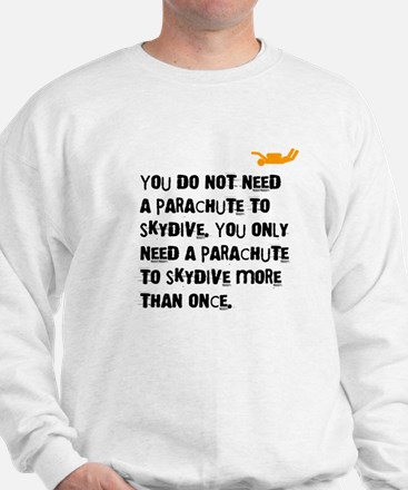You Do Not Need a Parachute (light) Sweater