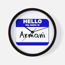 hello my name is armani  Wall Clock