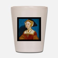 Jane Seymour Shot Glass