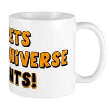 """Secrets Of The Universe: 99 Cents!"" Mug"