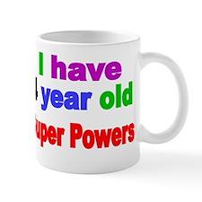 I have 4  year old Super Powers Mug