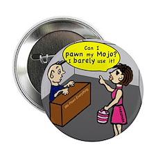 "Pawn my Mojo , FABSPARK comic 2.25"" Button (100 pa"