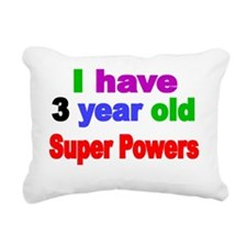 I have 3 year old Super  Rectangular Canvas Pillow
