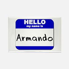hello my name is armando Rectangle Magnet
