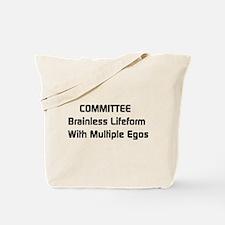Committee Humor Tote Bag