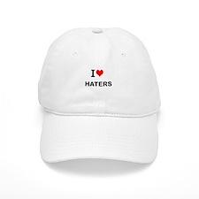 I Love Haters Baseball Baseball Cap