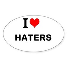 I Love Haters Decal