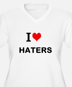 I Love Haters Plus Size T-Shirt