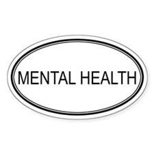 MENTAL HEALTH Oval Decal
