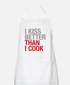I kiss better than I cook Apron