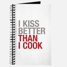 I kiss better than I cook Journal