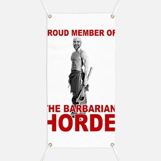 Proud Member of the Barbarian Horde Banner