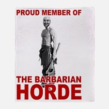Proud Member of the Barbarian Horde Throw Blanket