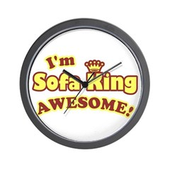 I'm Sofa King Awesome! Wall Clock