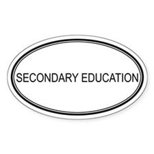 SECONDARY EDUCATION Oval Decal