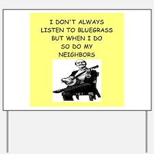 bluegrass Yard Sign