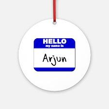 hello my name is arjun  Ornament (Round)