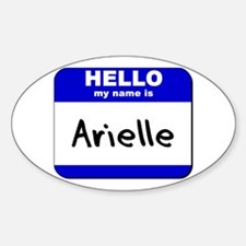 hello my name is arielle Oval Decal