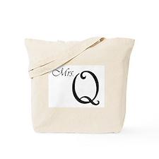 Mrs. Q Tote Bag