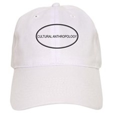 CULTURAL ANTHROPOLOGY Baseball Cap