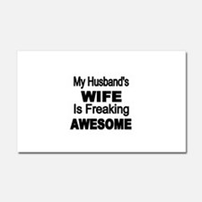 My Husbands Wife is Freaking Awesome Car Magnet 20
