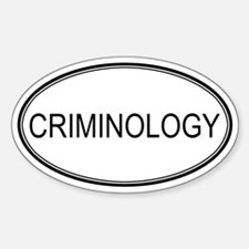 CRIMINOLOGY Oval Decal