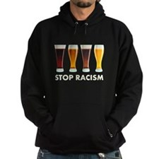 Stop Alcohol Racism Beer Equality Hoodie
