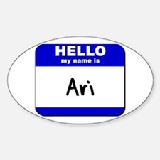 hello my name is ari Oval Decal