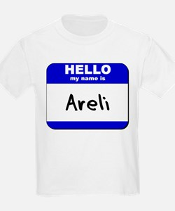 hello my name is areli T-Shirt