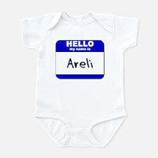 hello my name is areli  Infant Bodysuit