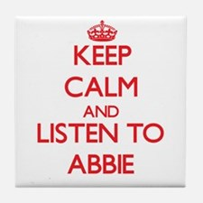 Keep Calm and listen to Abbie Tile Coaster