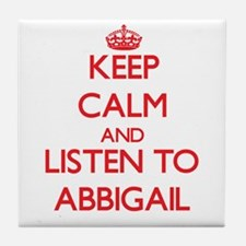 Keep Calm and listen to Abbigail Tile Coaster