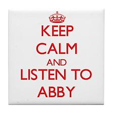Keep Calm and listen to Abby Tile Coaster