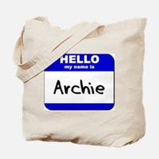 hello my name is archie Tote Bag