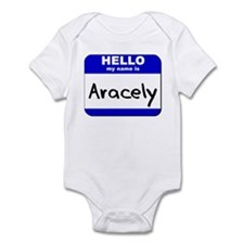 hello my name is aracely  Infant Bodysuit