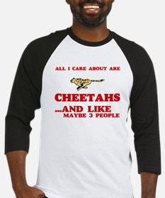 All I care about are Cheetahs Baseball Jersey