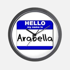 hello my name is arabella  Wall Clock