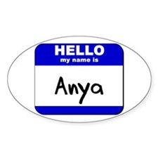 hello my name is anya Oval Decal