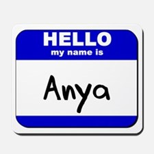 hello my name is anya  Mousepad