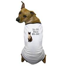 ME-OW Siamese Cat Dog T-Shirt